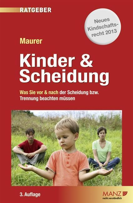 Kinder & Scheidung als Buch von Ewald Maurer