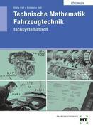 Technische Mathematik Fahrzeugtechnik. Lösungen
