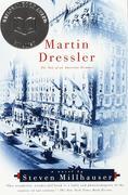 Martin Dressler: The Tale of an American Dreamer