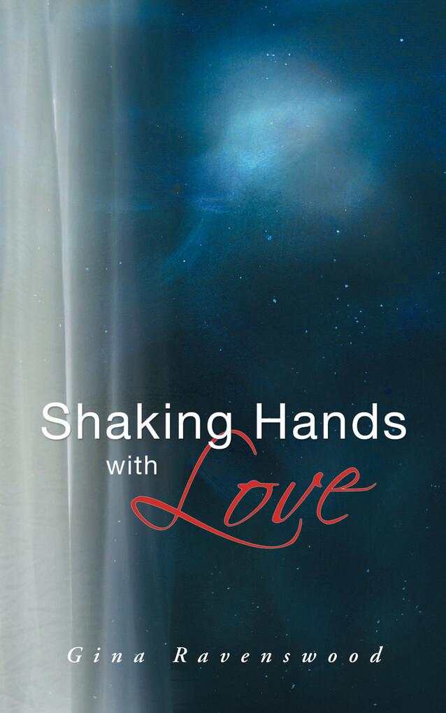 Shaking Hands with Love als eBook Download von ...