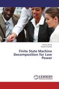 Finite State Machine Decomposition for Low Power