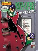 Guitar Secrets: Melodic Minor Revealed [With CD]