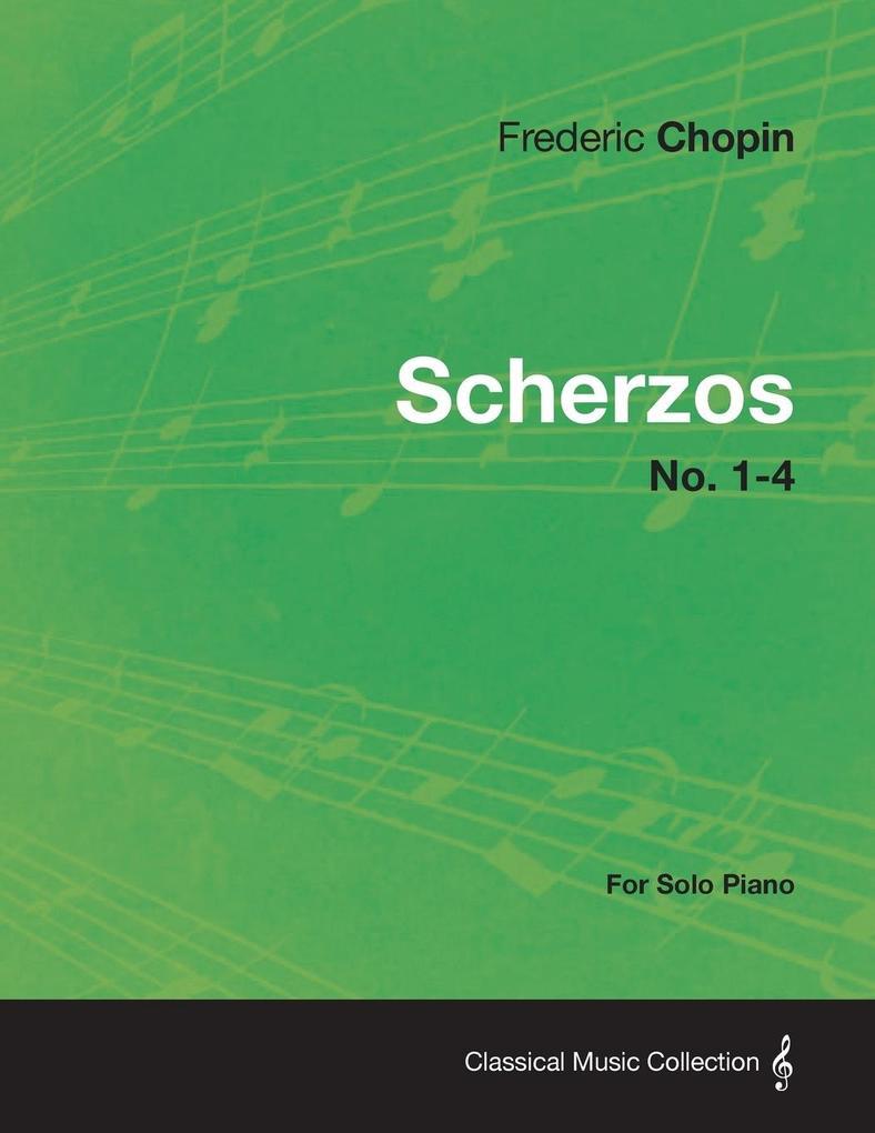 Scherzos No. 1-4 - For Solo Piano als Taschenbu...