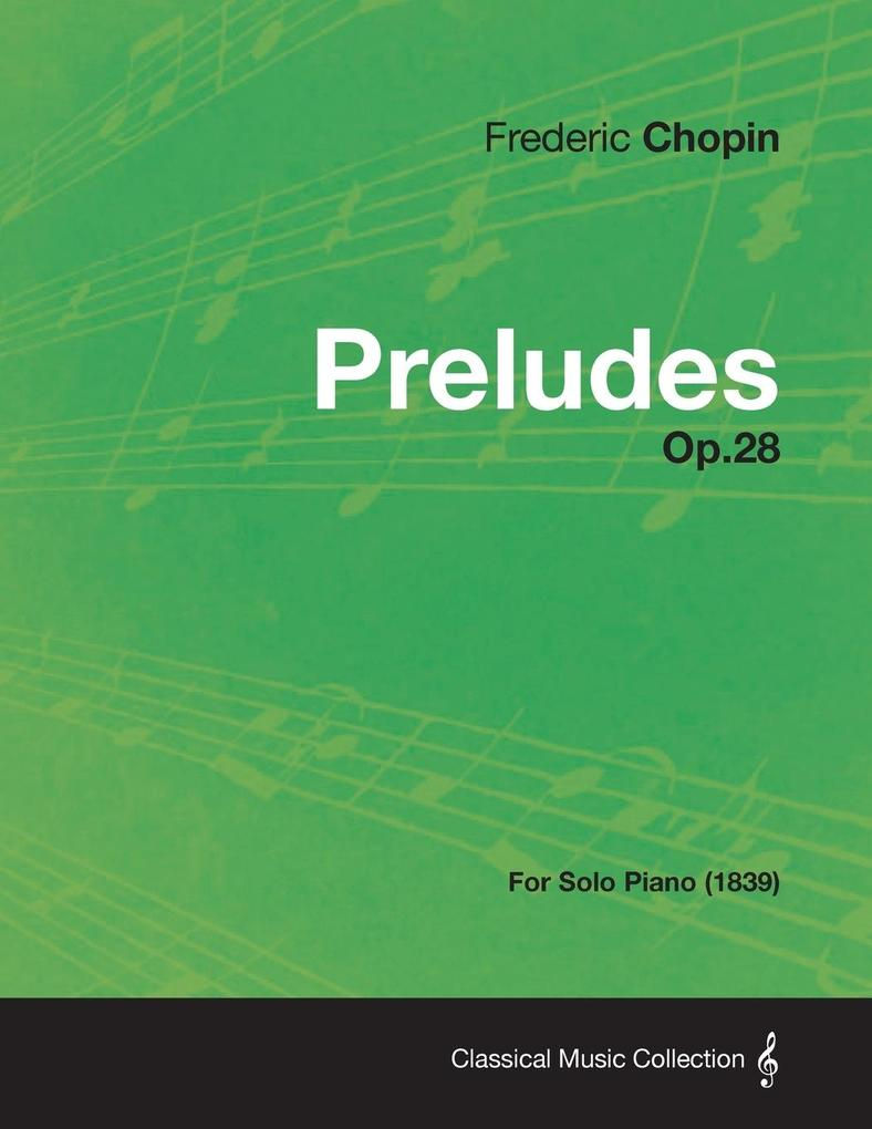 Preludes Op.28 - For Solo Piano (1839) als Tasc...