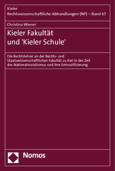 Kieler Fakultät und ´Kieler Schule´ als Buch vo...