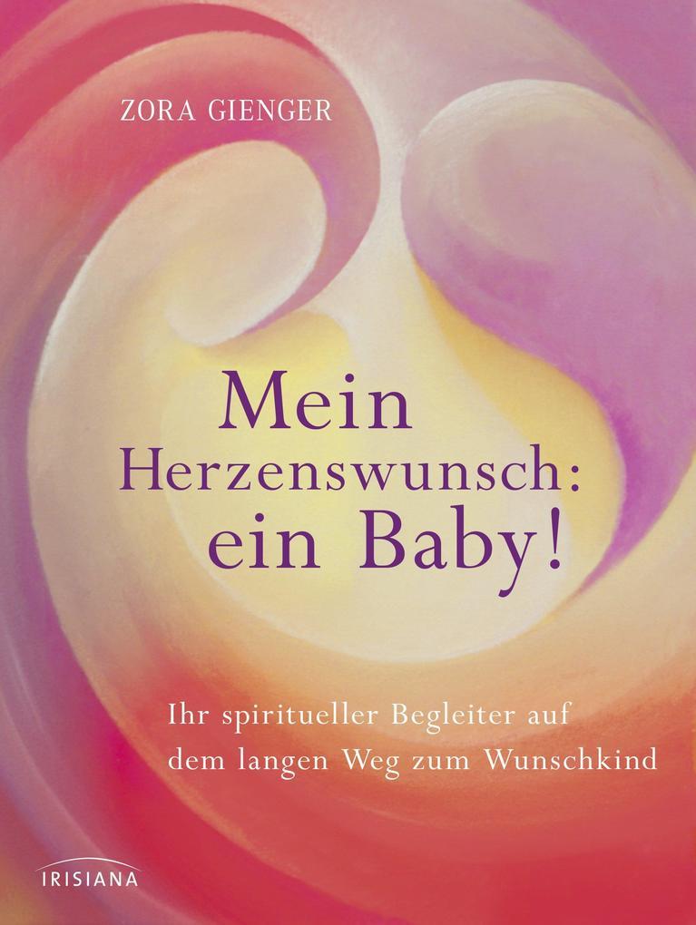 Mein Herzenswunsch: ein Baby! - als eBook Downl...