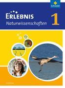 Erlebnis Naturwissenschaften 1. Schülerband. Ausgabe für Luxemburg