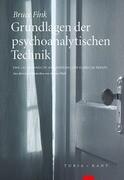 Grundlagen der psychoanalytischen Technik