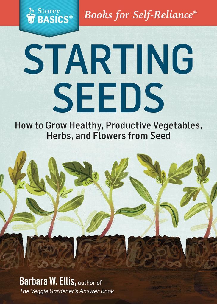 Starting Seeds als eBook Download von Barbara W...