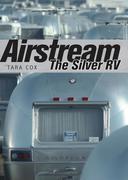 Airstream: The Silver RV