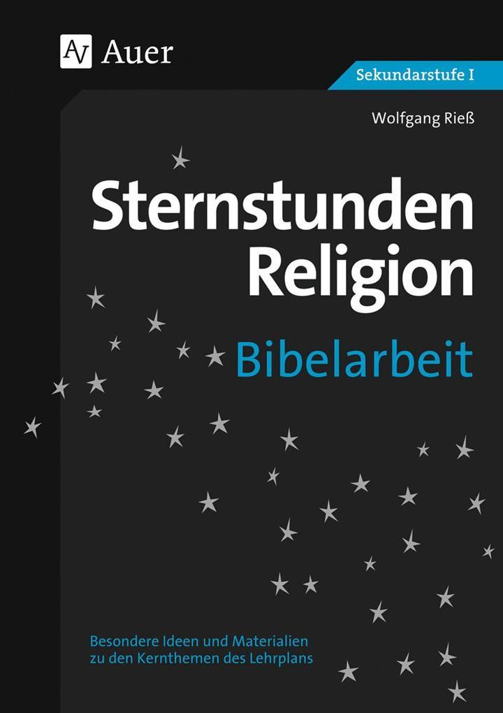 Sternstunden Religion Bibelarbeit als Buch von ...