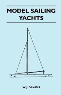 Model Sailing Yachts als eBook Download von W. ...