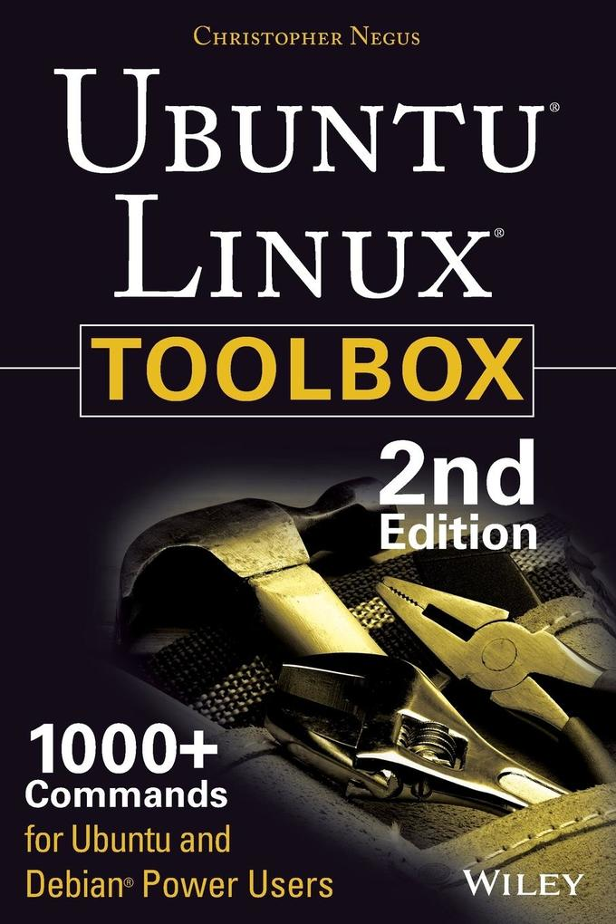 Ubuntu Linux Toolbox: 1000+ Commands for Power ...