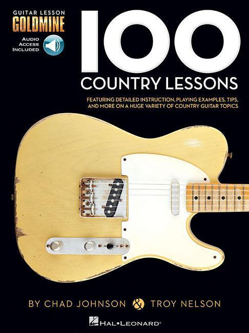100 Country Lessons: Guitar Lesson Goldmine Ser...