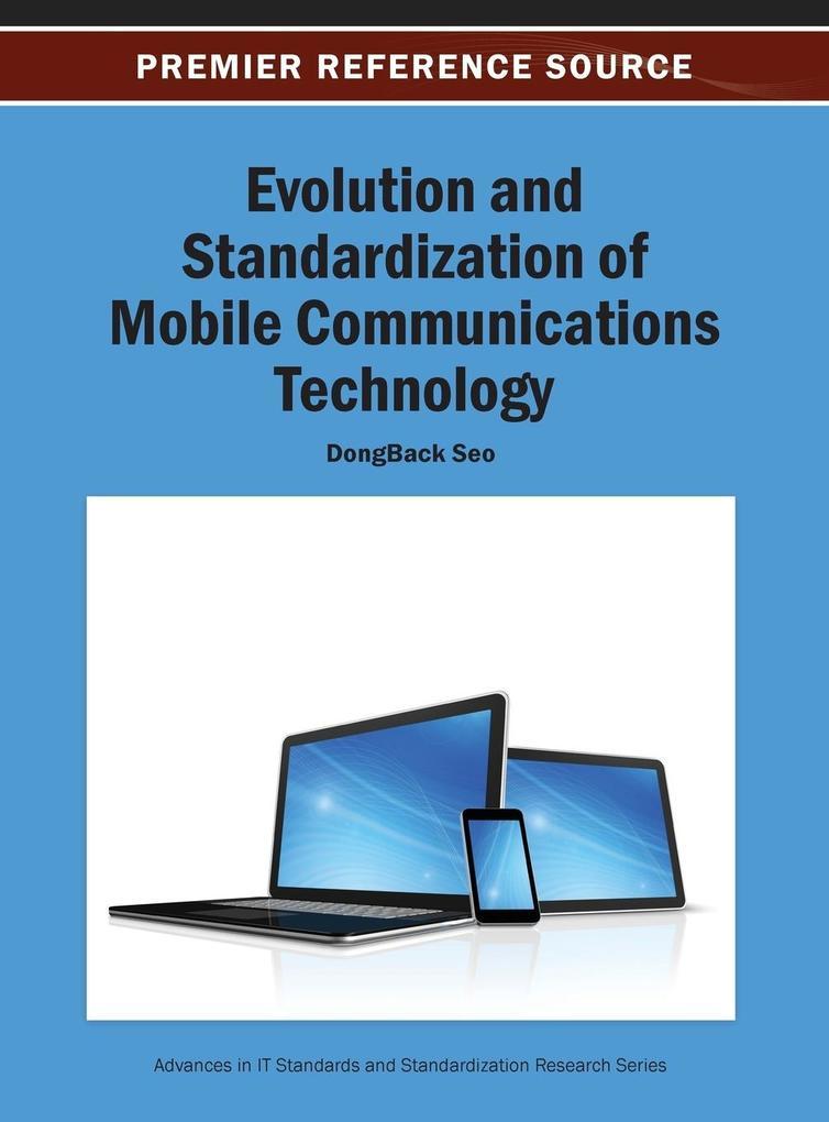 Evolution and Standardization of Mobile Communi...