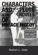 Characters and Plots in the Novels of Horace McCoy