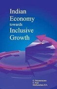 Indian Economy Towards Inclusive Growth