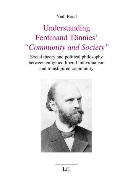 Understanding Ferdinand Tönnies´ Community and ...