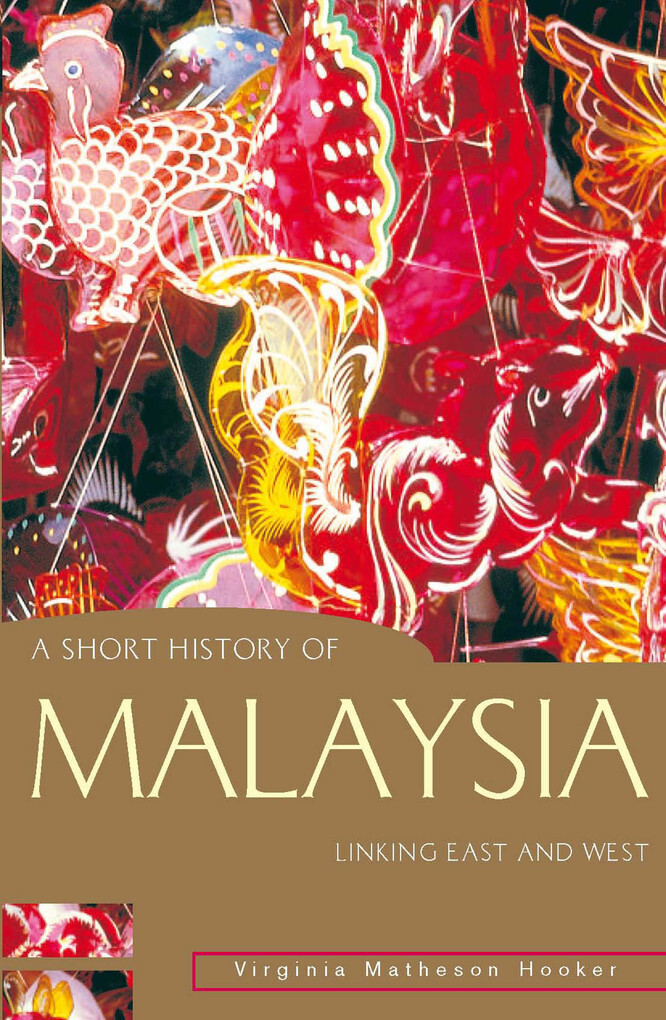 A Short History of Malaysia als eBook Download ...