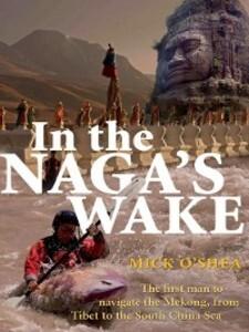 In the Naga´s Wake als eBook Download von Mick ...