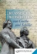 Klassische Weisheiten von Goethe und Schiller