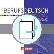 Berufsdeutsch: Grundstufe Metall / Fachstufe Metallbau