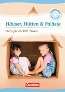 Häuser, Hütten & Paläste