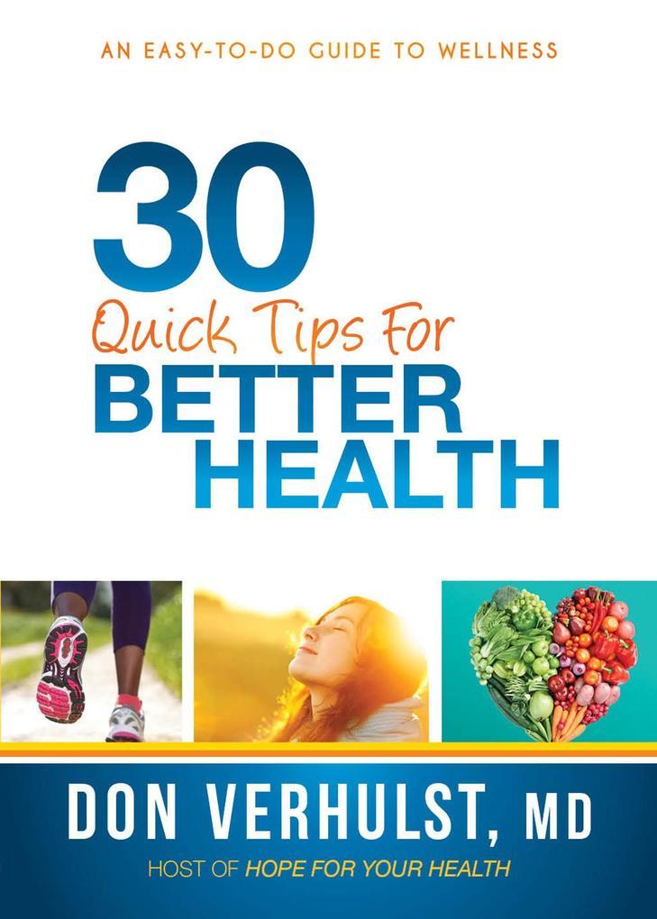 30 Quick Tips for Better Health als eBook Downl...