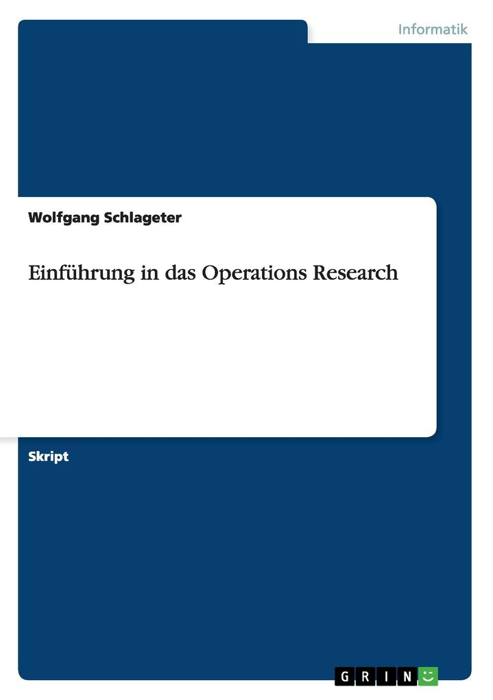 Einführung in das Operations Research als Buch
