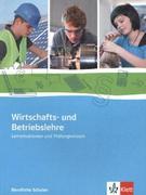 Wirtschafts- und Betriebslehre. Schülerbuch mit Online-Angebot
