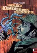 Sherlock Holmes und das Geheimnis des Illusionisten
