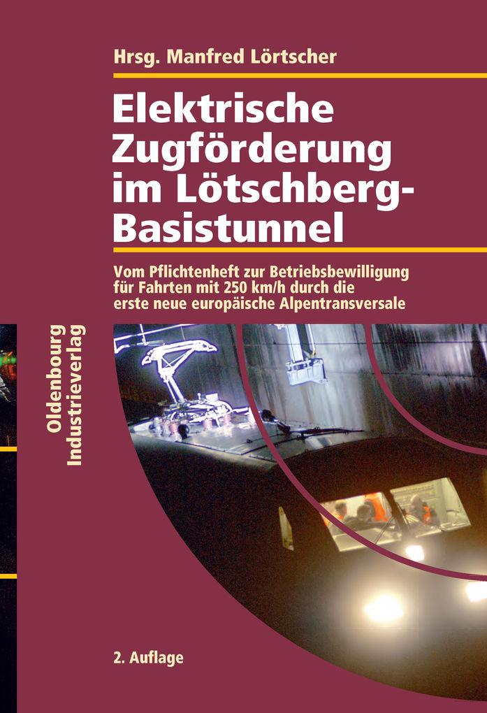 Elektrische Zugförderung im Lötschberg-Basistunnel als eBook Download von