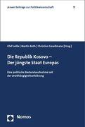 Die Republik Kosovo - Der jüngste Staat Europas