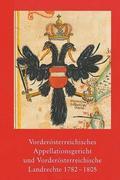 Vorderösterreichisches Appellationsgericht und Vorderösterreichische Landrechte 1782-1805