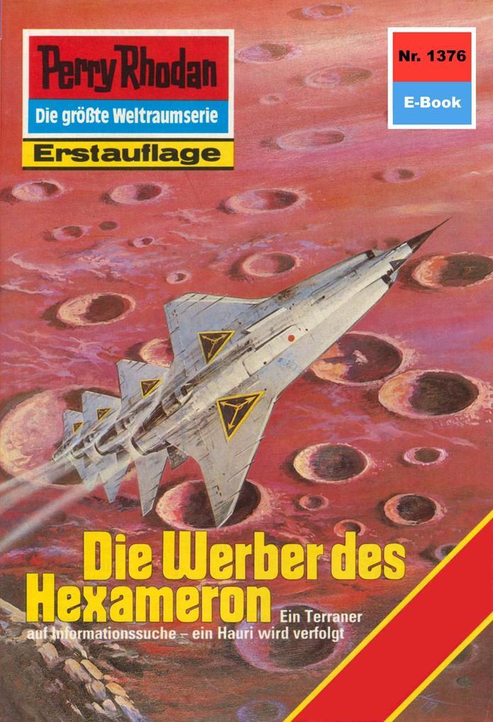 Perry Rhodan 1376: Die Werber des Hexameron (He...