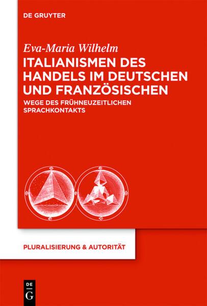 Italianismen des Handels im Deutschen und Franz...