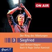 ON AIR 3: Der Ring des Nibelungen - Siegfried