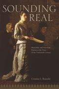 Sounding Real: Musicality and American Fiction at the Turn of the Twentieth Century