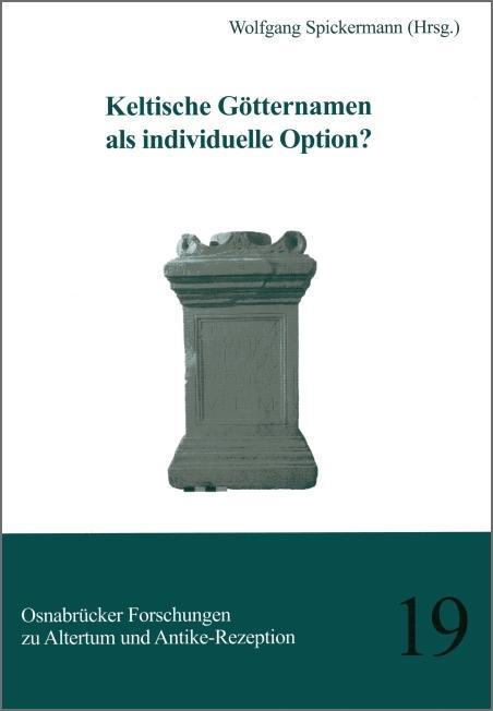 Keltische Götternamen als individuelle Option ?...