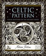 Celtic Pattern: Visual Rhythms of the Ancient Mind