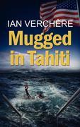 Mugged in Tahiti