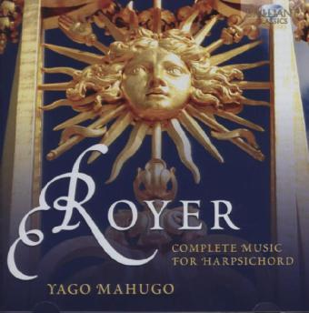 Royer: Sämtliche Cembalo Musik