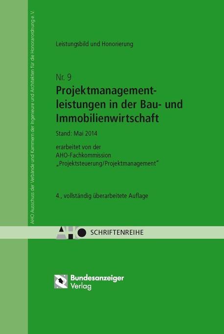 Untersuchungen zum Leistungsbild, zur Honorierung und zur Beauftragung von Projektmanagementleistungen in der Bau- und Immobilienwirtschaft als Buch
