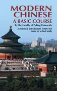 Modern Chinese: A Basic Course