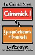 Der Gimmick: Gesprochenes Deutsch