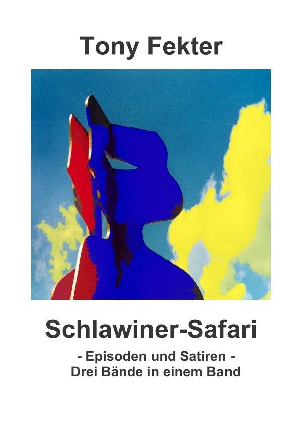 Schlawiner-Safari als Buch (kartoniert)