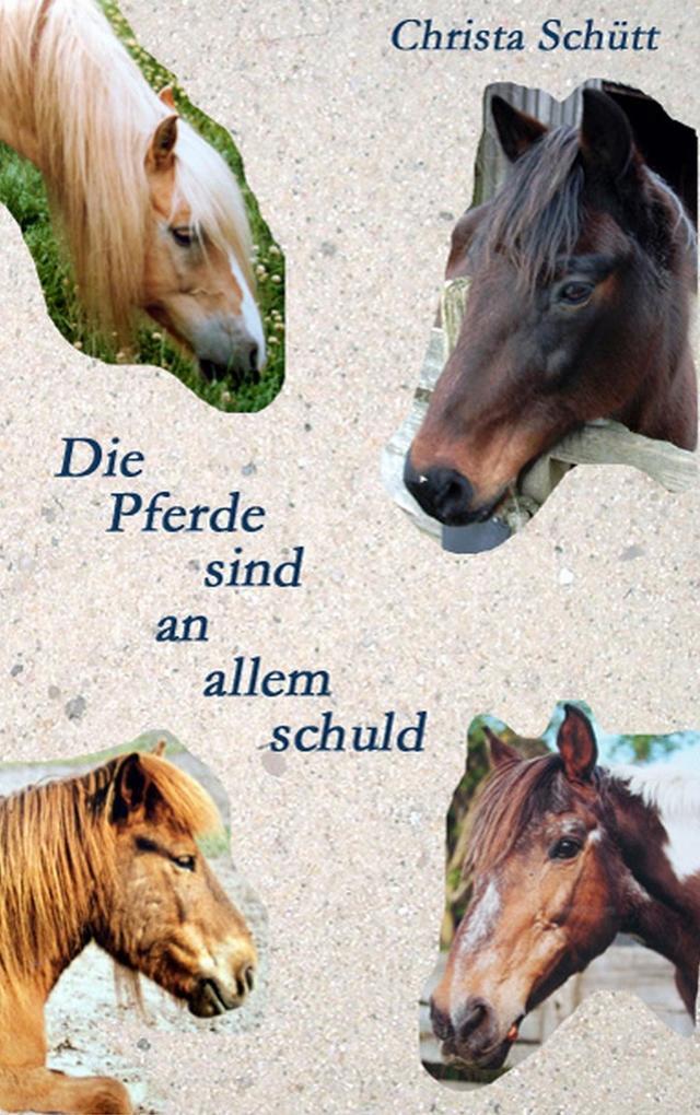 Die Pferde sind an allem schuld als eBook Downl...