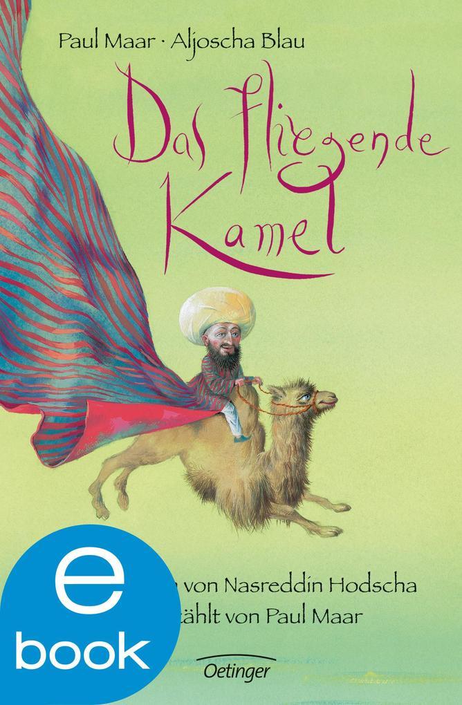 Das fliegende Kamel als eBook