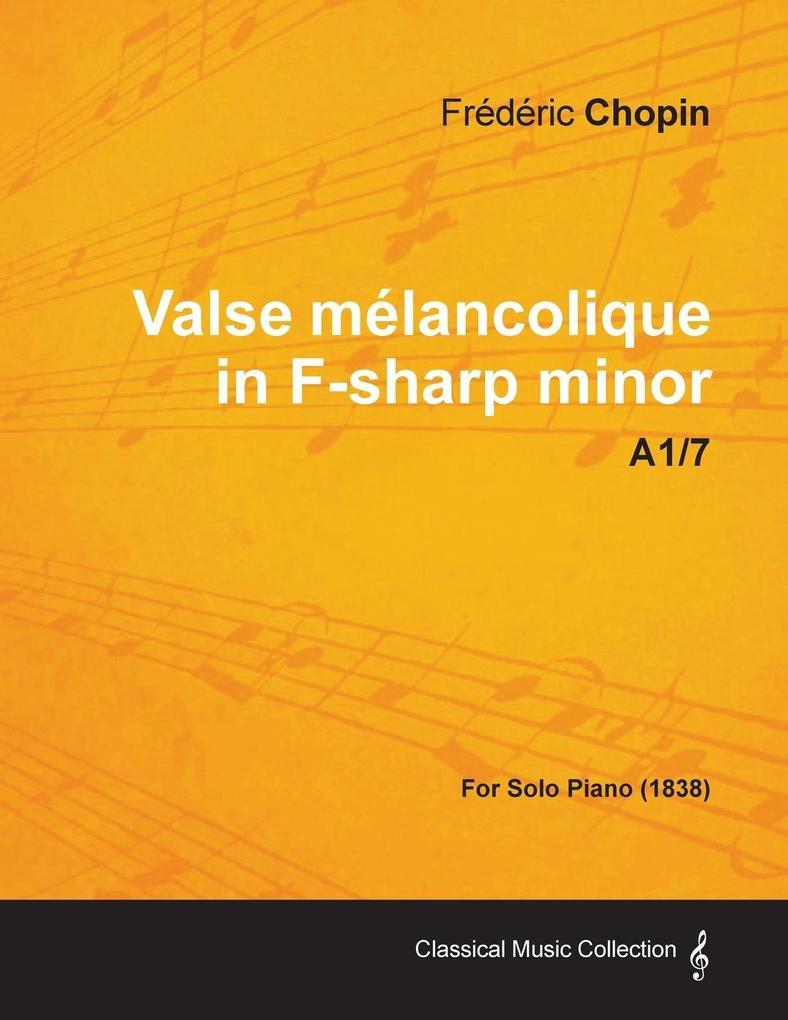 Valse mélancolique in F-sharp minor A1/7 - For ...