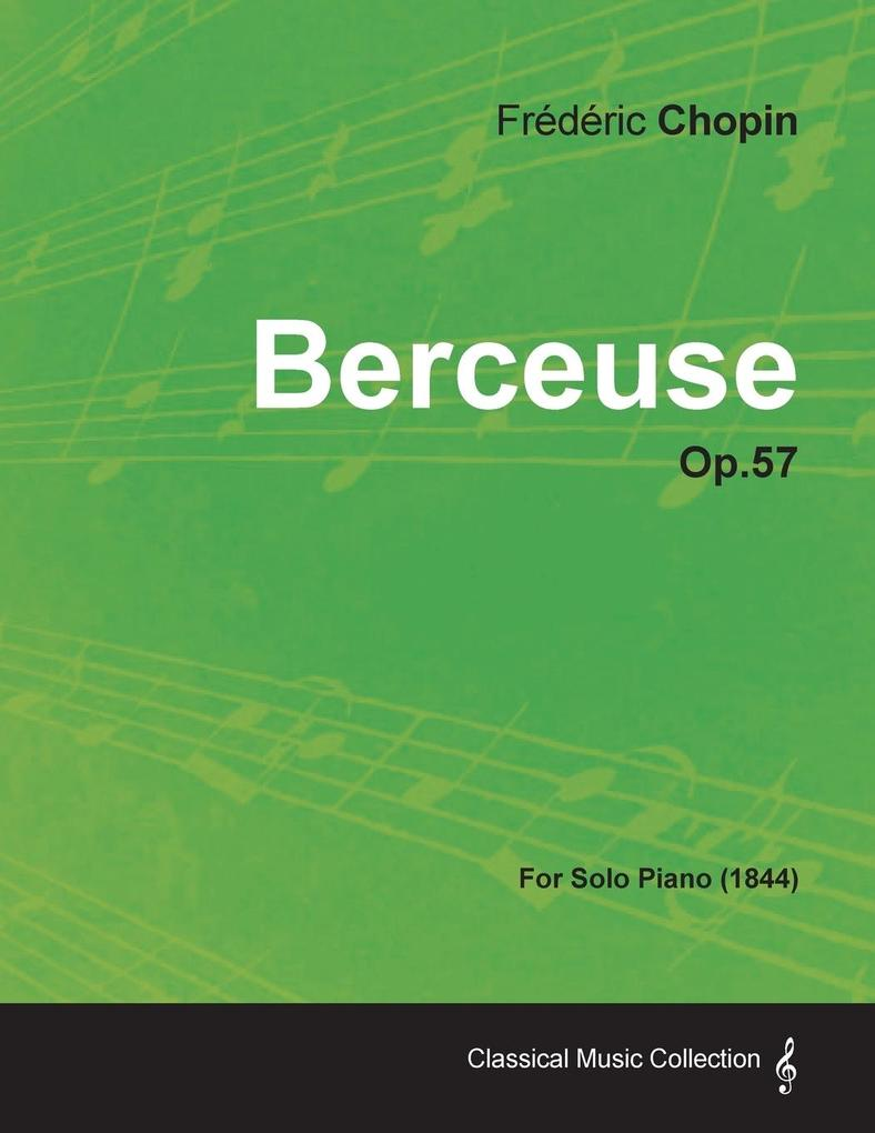 Berceuse Op.57 - For Solo Piano (1844) als Buch...
